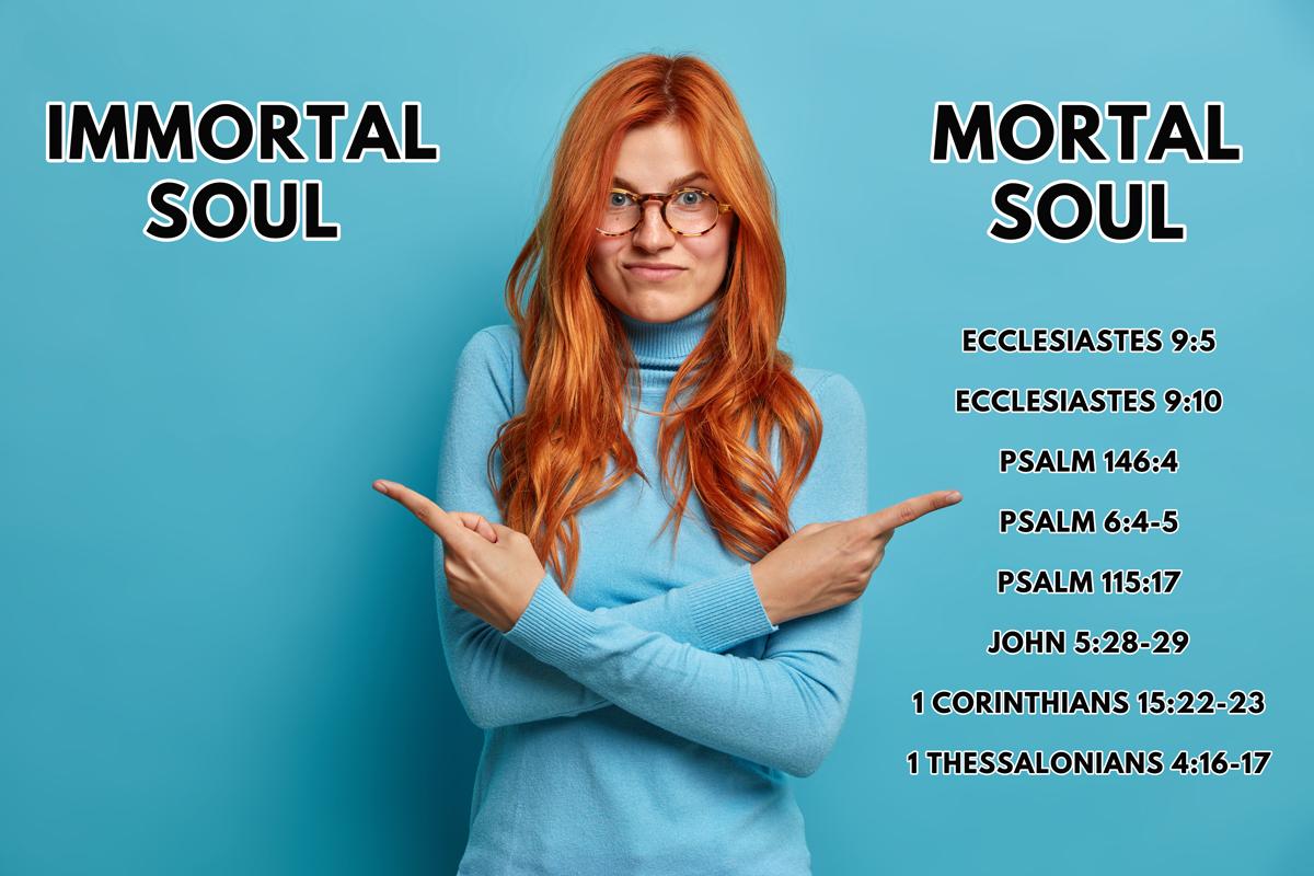 immortal soul or mortal soul