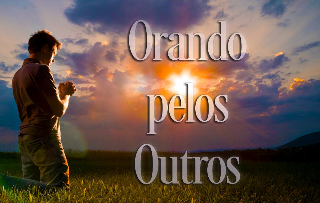 Orando pelos Outros
