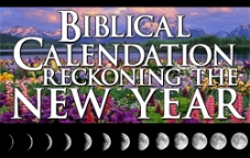 Biblical Calendation: Reckoning the New Year