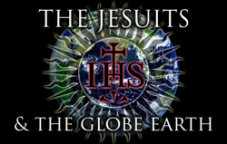 The Jesuits & The Globe Earth: The Mother Of All Conspiracies!