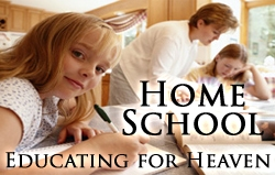 Home School: Educating for Heaven