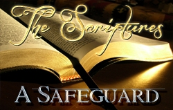 The Scriptures a Safeguard