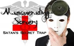 Masquerading Sorcery: Satan's Secret Trap