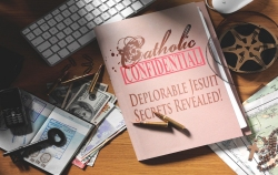 Catholic Confidential | Deplorable Jesuit Secrets Revealed!