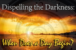 Dispelling the Darkness: When Does a Day Begin?