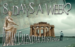 8 Days a Week? Julian Calendar History