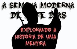 A Semana Moderna de Sete Dias: Explorando a História de uma Mentira