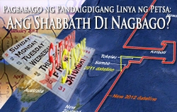 Pagbabago ng Pandaigdigang Linya ng Petsa: Ang Shabbath Di Nagbago?