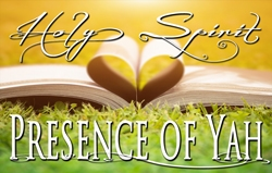 Holy Spirit: Presence of Yah