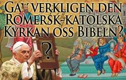 Gav verkligen den Romersk-katolska Kyrkan oss Bibeln?