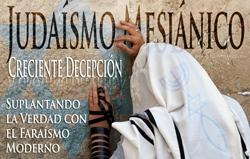 El Judaísmo Mesiánico | Un Engaño Creciente