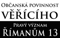 Občanská povinnost věřícího: Pravý význam Římanům 13