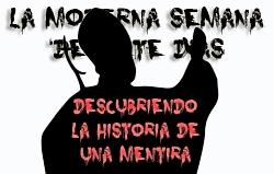 La Moderna Semana de Siete Dias: Descubriendo la Historia de una Mentira