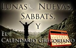 Lunas Nuevas, Sabbats, y el Calendario Gregoriano