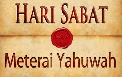 Hari Sabat | Bagian 3 – Meterai Yahuwah