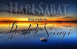 Hari Sabat | Bagian 4 – Ibadah Sunyi