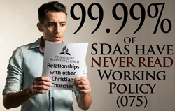 99.99% of 7th Day Adventists have never read Working Policy (075)