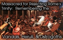 Rejecting the Pagan Trinity: Remembering the Vandals, Heruli, and Ostrogoths