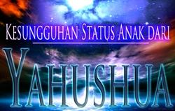 Kesungguhan Status Anak dari Yahushua
