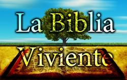 La Biblia Viviente