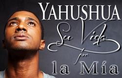 Yahushua: Su Vida por la Mía
