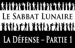 Le Sabbat Lunaire | La Défense - Partie 1