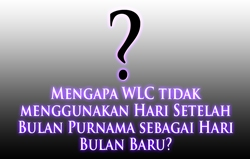Mengapa WLC tidak menggunakan Hari Setelah Bulan Purnama sebagai Hari Bulan Baru?