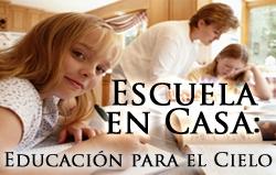 Escuela en Casa: Educación para el Cielo