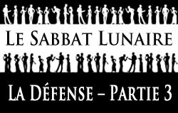 Le Sabbat Lunaire | La Défense - Partie 3