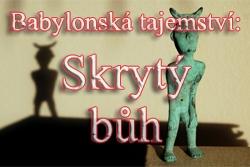 Babylonská tajemství: Skrytý bůh