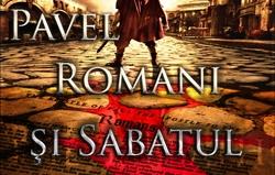 Pavel, Romani şi Sabatul