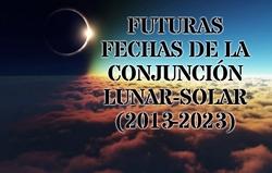 Futuras Fechas de la Conjunción Lunar-Solar (2013-2023)