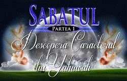 Sabatul | Partea 1 – Descoperă Caracterul lui Yahuwah
