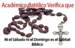 Académico Católico Verifica que Ni el Sábado ni el Domingo es el Sabbat Bíblico