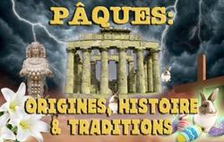 La fête de Pâques: une Pâque païenne; Origines, Histoire et Traditions