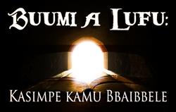 Buumi a Lufu: Kasimpe kamu Bbaibbele