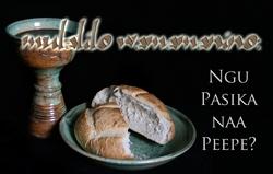 Mulalilo Wamamanino: Ngu Pasika naa Peepe?