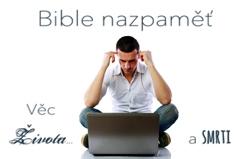 Bible nazpaměť: Věc života a smrti