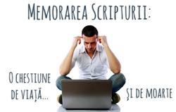 Memorarea Scripturii: O chestiune de viață și de moarte