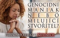 Genocidní maniak nebo milující Stvořitel? Průzkum polemiky o Nefilimech