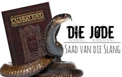 Die Jode: Saad van die Slang Wêreld Dominasie
