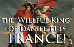 Daniel 11: The Willful King is France!
