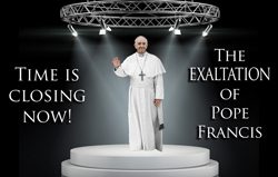 Time is closing now! The exaltation of Pope Francis