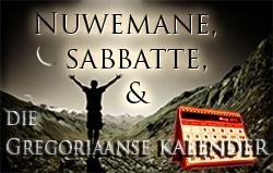 Nuwemane, Sabbatte, en die Gregoriaanse Kalender