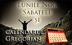 Lunile Noi, Sabatele și calendarul Gregorian