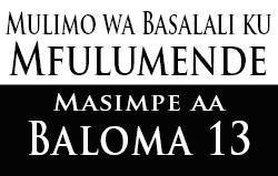 Mulimo wa Basalali ku Mfulumende: Masimpe aa Baloma 13