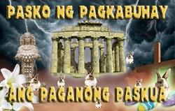 Pasko ng Pagkabuhay: Ang Paganong Paskua