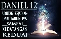 Daniel 12: Urutan Kejadian dari Tahun 1922 sampai Kedatangan Kedua