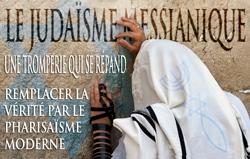 Le Judaïsme Messianique | Une tromperie qui se répand