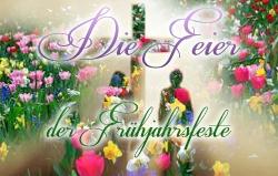 Die Feier der Frühjahrsfeste